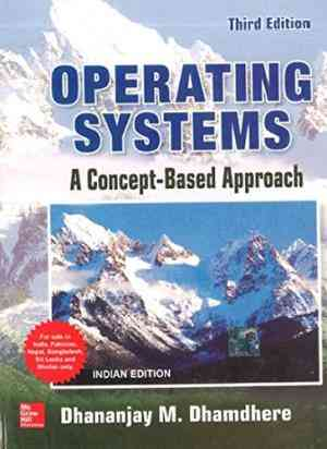 Buy Operating Systems A Concept Based Approach by Dhananjay Dhamdhere online in india - Bookchor | 9781259005589