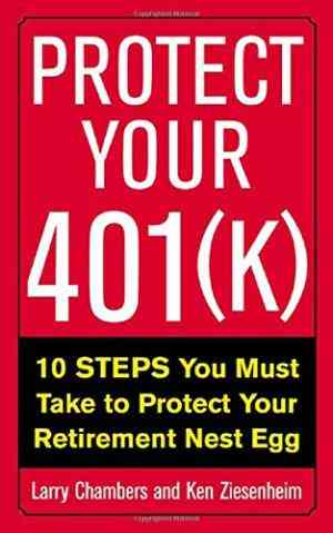 Buy Protect Your 401(k) by Larry Chambers , Ken Ziesenheim Joint Author online in india - Bookchor | 9780071407120