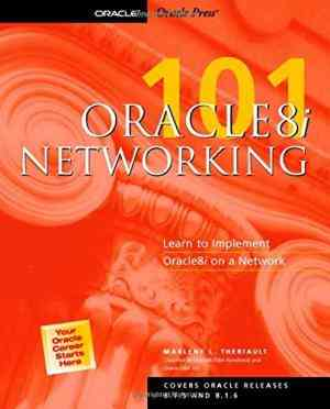 Buy Oracle8i: Networking 101 by Marlene Theriault online in india - Bookchor   9780072125177