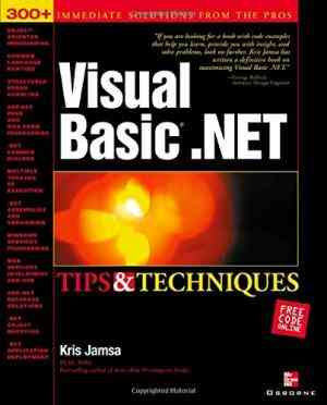 Buy Visual Basic .Net Tips and Techniques by Kris Jamsa online in india - Bookchor   9780072223187
