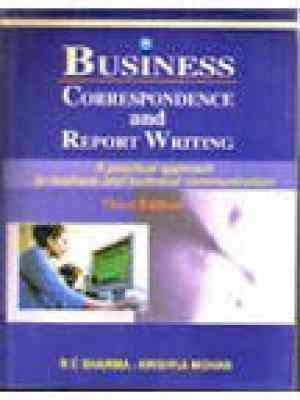 Buy Business Correspondence and Report Writing: A Practical Approach to Business and Technical Communication by Krishna online in india - Bookchor | 9780070445550