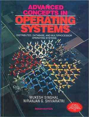 Buy Advanced Concepts in Operating Systmes by Mukesh Singhal online in india - Bookchor   9780070472686
