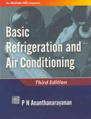 Buy Basic Refrigeration and Airconditioning by P Ananthanarayanan online in india - Bookchor   9780070495005