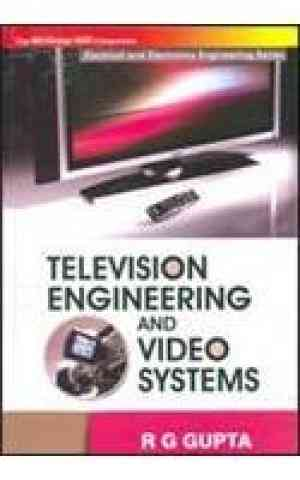 Buy Television Engineering and Video Systems by Gupta online in india - Bookchor | 9780070585966