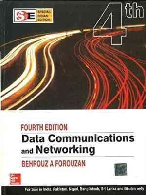 Buy Data Communications and Networking by Behrouz A Forouzan online in india - Bookchor | 9780070634145