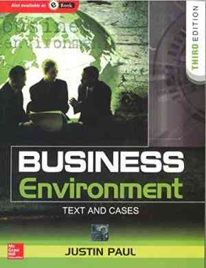 Buy Business Environment: Text and Cases by Justin Paul online in india - Bookchor | 9780070700772