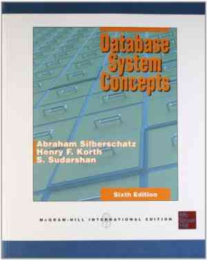 Buy Database Systems Concepts6th Edn by Abraham Silberschatz, Henry F. Korth,  S. Sudarshan online in india - Bookchor | 9780071325226