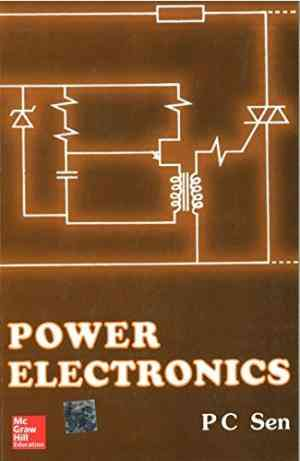 Buy Power Electronics by P. Sen online in india - Bookchor | 9780074624005