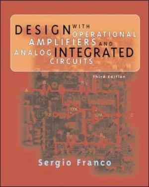 Buy Design with Operational Amplifers and Analog Integrated Circ by Sergio Franco online in india - Bookchor | 9780071121736