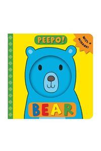 Peepo, Bear! B...