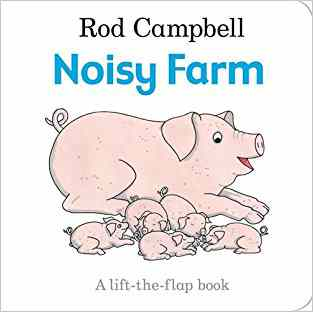 Buy Noisy Farm Board book by Rod Campbell online in india - Bookchor | 9780230757509