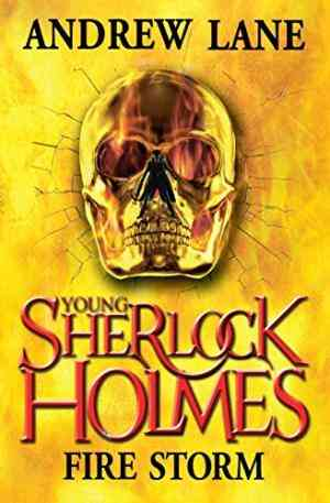 Buy Young Sherlock Holmes 4: Fire Storm by Andrew Lane online in india - Bookchor   9780230758506
