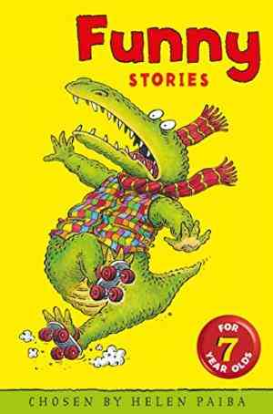 Buy Funny Stories for Seven Year Olds by Alan Snow Illustrator , Helen Paiba online in india - Bookchor | 9780330349451