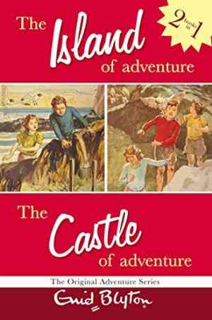 Buy The Island of AdventureThe Castle of Adventure by Enid Blyton online in india - Bookchor | 9780330398350