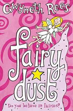 Buy Fairy Dust by Gwyneth Rees online in india - Bookchor | 9780330415545