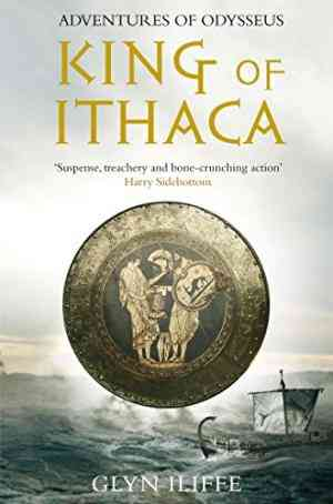 Buy King of Ithaca by Glyn Iliffe online in india - Bookchor   9780330452496