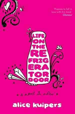 Buy Life on the Refrigerator Door by Alice Kuipers online in india - Bookchor | 9780330456456