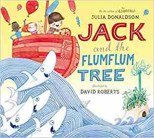Buy Jack and the Flumflum Tree by Julia Donaldson online in india - Bookchor | 9780330504065