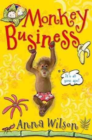 Buy Monkey Business by Moira Munro Illustrator , Anna Wilson , Moira ILT Munro online in india - Bookchor | 9780330509282
