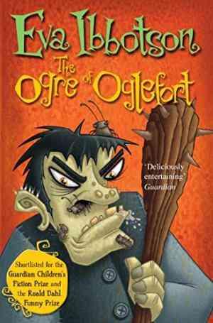 Buy Ogre of Oglefort by Eva Ibbotson online in india - Bookchor | 9780330513050