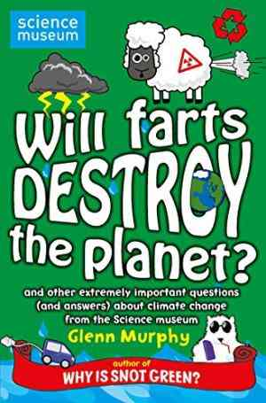 Buy Will Farts Destroy the Planet? by Glenn Murphy online in india - Bookchor | 9780330517706