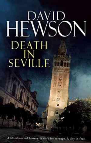 Buy Death in Seville by David Hewson , Hewson online in india - Bookchor   9780330519908
