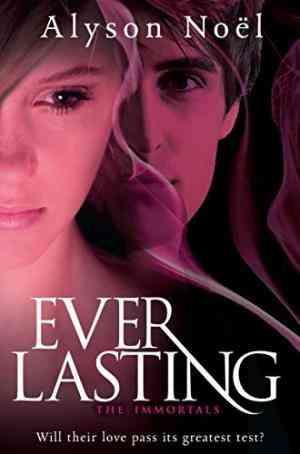 Buy Immortals: Everlasting by Alyson Noel online in india - Bookchor   9780330528122