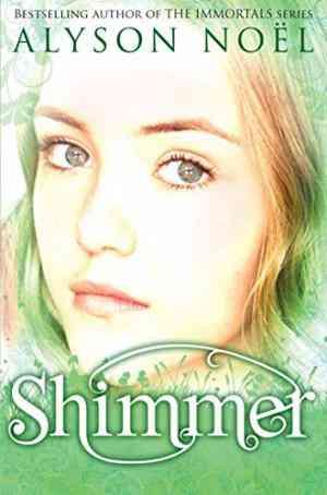 Buy Riley Bloom Novel: Shimmer by Alyson Noel online in india - Bookchor   9780330530385