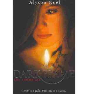 Buy Immortals 4 Dark Flame by Alyson Noel online in india - Bookchor   9780330537582