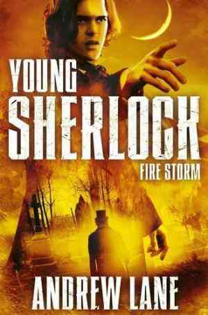Buy Young Sherlock Holmes 4: Fire Storm by Andrew Lane online in india - Bookchor   9780330537964