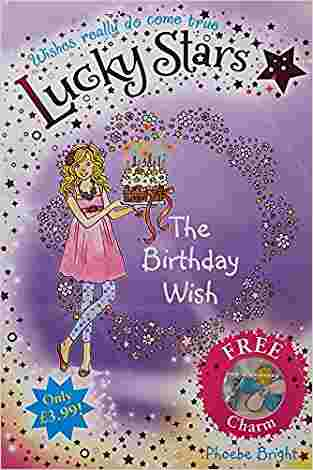 Buy Lucky Stars 4: The Birthday Wish by Phoebe Bright online in india - Bookchor   9781447202493