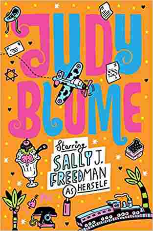 Buy Starring Sally J. Freedman as Herself by Judy Blume online in india - Bookchor   9781447202875