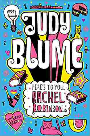 Buy Heres to You, Rachel Robinson by Judy Blume online in india - Bookchor | 9781447202899