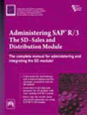Buy Administering Sap R3 : The Sd Sales And Distribution Module by Asap World Cons online in india - Bookchor | 9788120315112