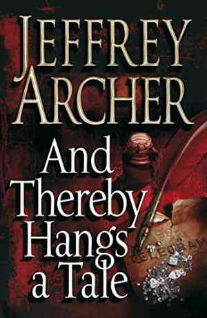 Buy And Thereby Hangs A Tale by Jeffrey Archer online in india - Bookchor | 9780230531451