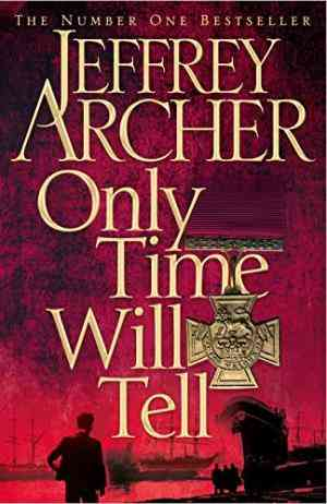 Buy Only Time Will Tell by Jeffrey Archer online in india - Bookchor   9780230748224