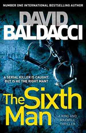 Buy Sixth Man by David Baldacci online in india - Bookchor   9780230749238