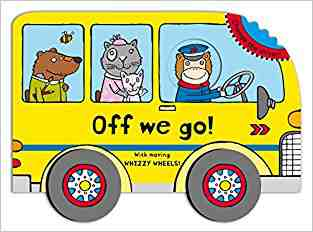 Buy Whizzy Wheels: Off We Go! by Anja Boretzki online in india - Bookchor | 9780230750531