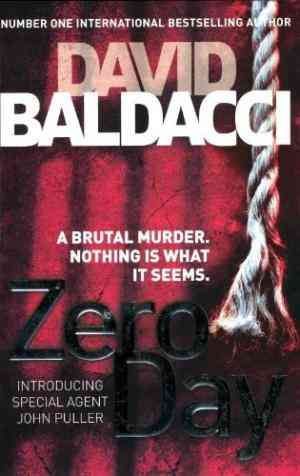 Buy Zero Day by David Baldacci online in india - Bookchor   9780230754904
