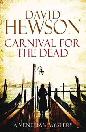 Buy Carnival for the Dead by David Hewson online in india - Bookchor   9780230761384