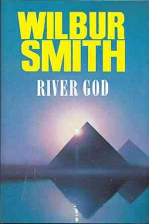 Buy River God by Wilbur Smith online in india - Bookchor   9780333568743