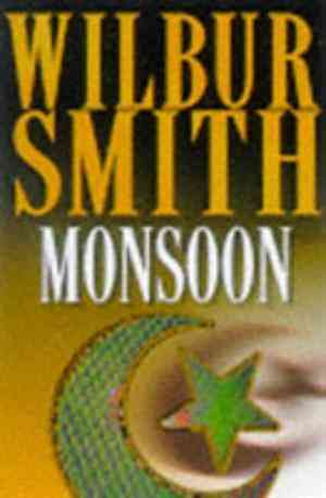 Buy Monsoon by Wilbur Smith online in india - Bookchor   9780333637715