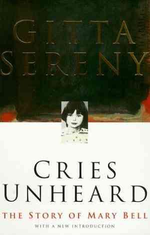 Buy Cries Unheard by Gitta Sereny online in india - Bookchor | 9780333753118