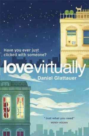 Buy Love Virtually by Daniel Glattauer online in india - Bookchor   9780857050953