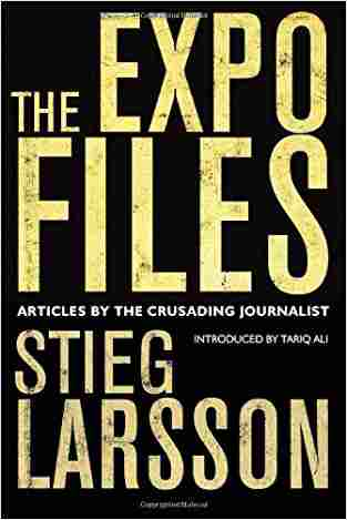 Buy Expo Files by Stieg Larsson , Steig Larsson online in india - Bookchor | 9780857051349