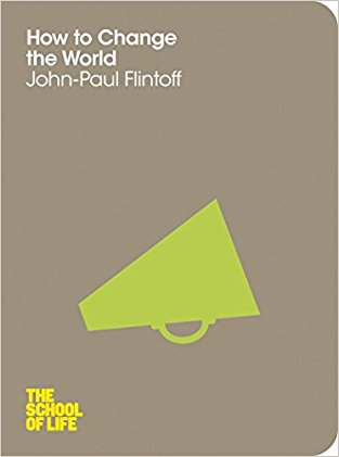 Buy How to Change the World by John Paul Flintoff online in india - Bookchor | 9781447202325