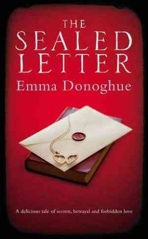 Buy Sealed Letter by Emma Donoghue online in india - Bookchor | 9781447206002