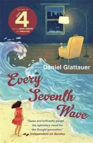 Buy Every Seventh Wave by Daniel Glattauer online in india - Bookchor | 9781906694982