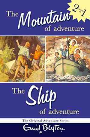 Buy The Mountain of AdventureThe Ship of Adventure by Enid Blyton online in india - Bookchor   9780330398374