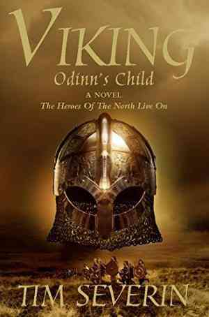 Buy Odinns Child by Tim Severin online in india - Bookchor   9780330426732